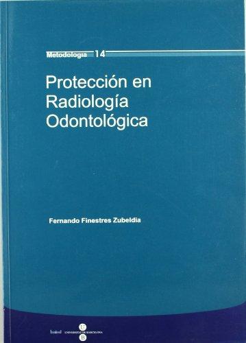 9788447529469: Proteccion En Radiologia Odontologica