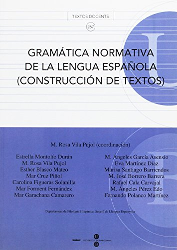9788447529643: Gramática normativa de la lengua española (Construcción de textos) (TEXTOS DOCENTS)