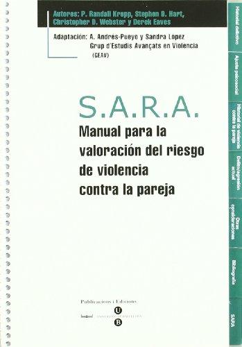 9788447529711: S.A.R.A. Manual para la valoración del riesgo de violencia contra la pareja + Bloc protocolos de 25 hojas