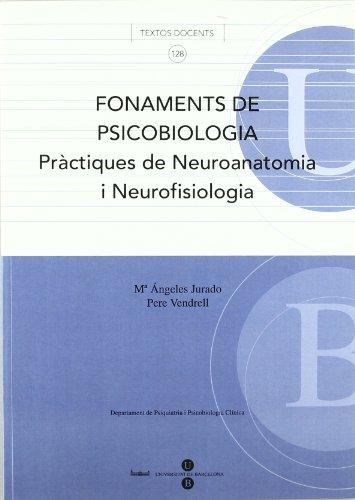 Fonaments de Psicobiologia. Pràctiques de Neuroanatomia i: Jurado Luque, María