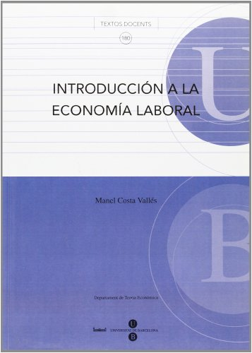 9788447530205: #INTRODUCCION A LA ECONOMIA LABORAL