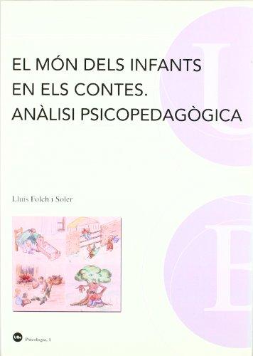 9788447530526: El món dels infants en els contes. Anàlisi psicopedagògica