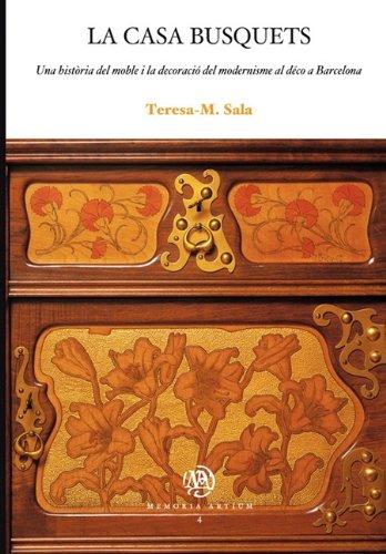 9788447530793: La casa Busquets. Una història del moble i la decoració del modernisme al déco a Barcelona