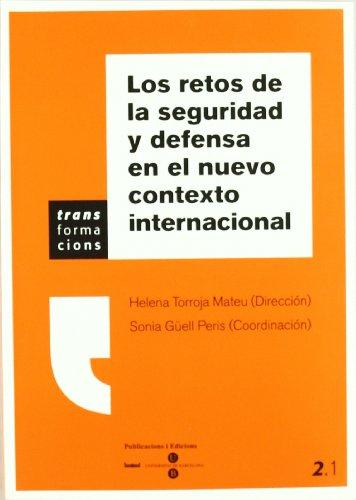 9788447531325: Los Retos de La Seguridad y Defensa En El Nuevo Contexto Internacional (Spanish Edition)
