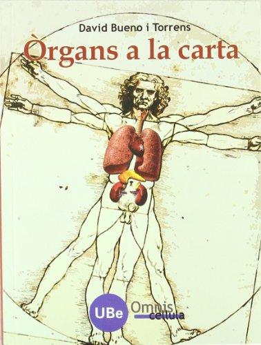 9788447531844: Òrgans a la carta (Catàlisi)