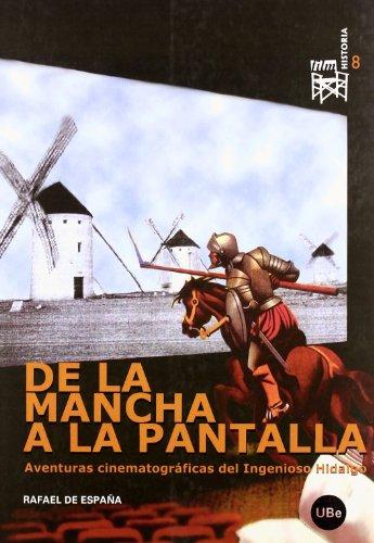 9788447532032: De la Mancha a la pantalla. Aventuras cinematográficas del ingenioso hidalgo. (Spanish Edition)