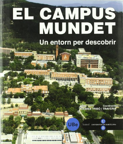 9788447532544: El Campus Mundet: un entorn per descobrir (SERVEI D'EDICIONS)