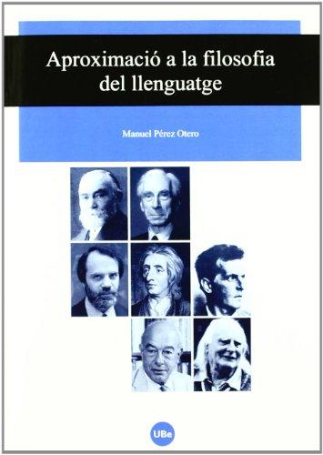 9788447532636: Aproximació a la filosofia del llenguatge