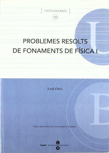 9788447532667: Problemes resolts de fonaments de física I