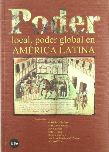 PODER LOCAL, PODER GLOBAL EN AMERICA LATINA: Lola G. Luna,