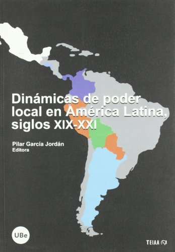 9788447533725: Dinamicas De Poder Local En America Latina