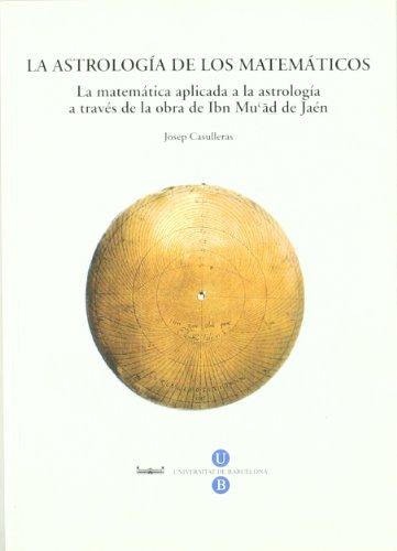 9788447534418: La Astrologia De Los Matematicos