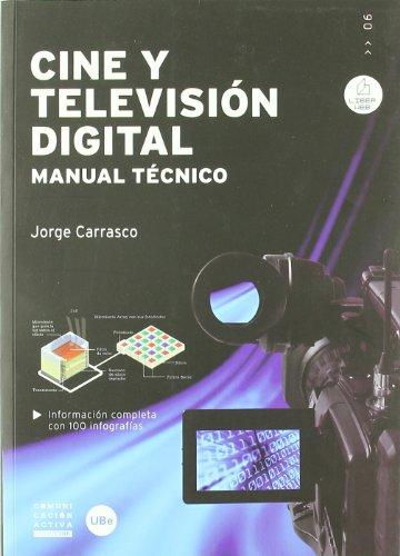 9788447534579: Cine y televisión digital : manual técnico