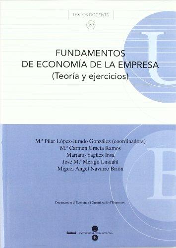 9788447535088: Fundamentos de economía de la empresa (Teoría y ejercicios) (TEXTOS DOCENTS)