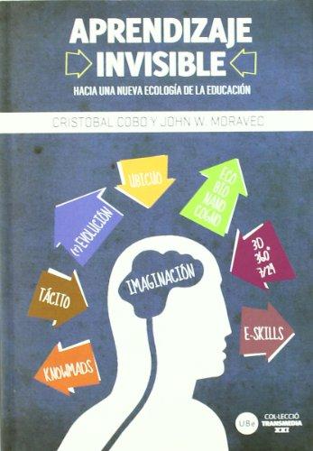 9788447535187: Aprendizaje invisible. Hacia una nueva ecología de la educación (TRANSMEDIA XXI)