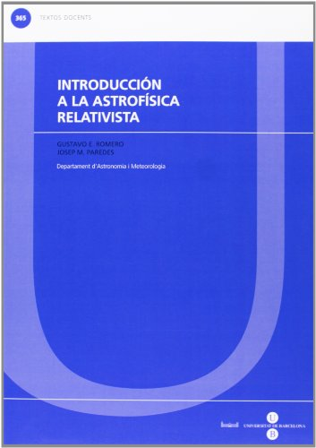 9788447535293: Introducción a la astrofísica relativista