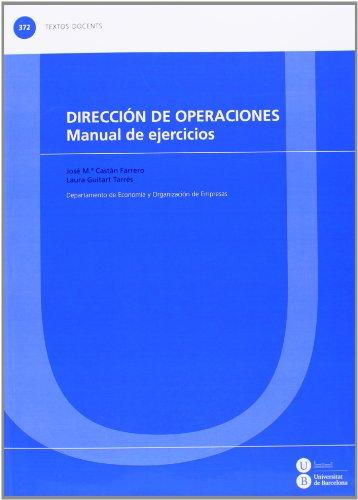 9788447535682: Dirección de operaciones. Manual de ejercicios (TEXTOS DOCENTS)