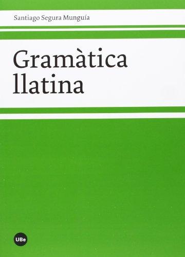 9788447536320: Gramà tica llatina (BIBLIOTECA UNIVERSITÀRIA)