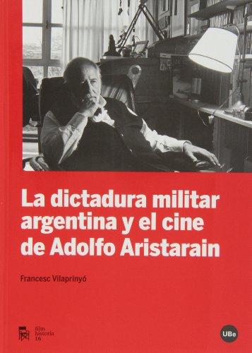 9788447537211: La dictadura militar argentina y el cine de Adolfo Aristarain