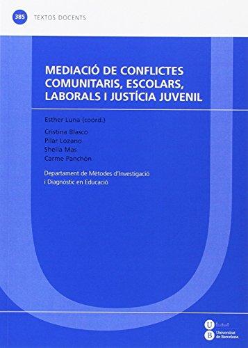 9788447537303: Mediació de conflictes comunitaris, escolars, laborals i justícia juvenil (TEXTOS DOCENTES)