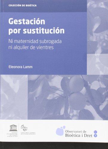 9788447537570: Gestación por sustitución (Bioética)