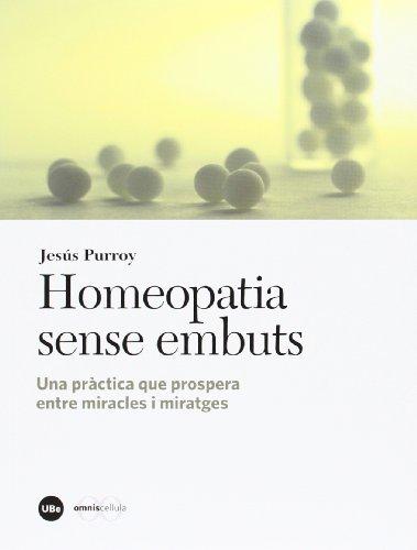 Homeopatia sense embuts: una pràctica que prospera: Jesús Purroy