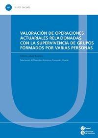 9788447538577: Valoraci�n de operaciones actuariales relacionadas con la supervivencia de grupos formados por varias personas