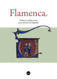 FLAMENCA. TRADUCCIO, PROLEG I NOTES A CURA D' (.)