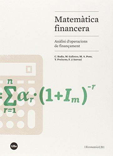 Matemàtica financera: Anàlisi d'operacions de finançament: VV.AA.