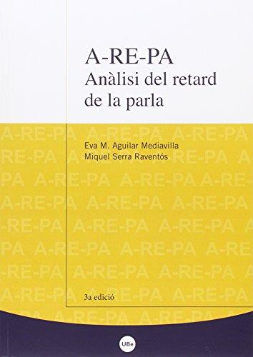 A-RE-PA : anàlisi del retard de la parla (Paperback): Eva M. Aguilar Mediavilla, Miquel Serra ...