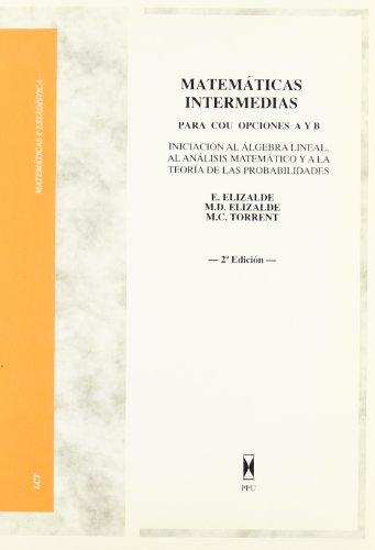 9788447702268: Matematicas intermedias: para cou,opciones a y b