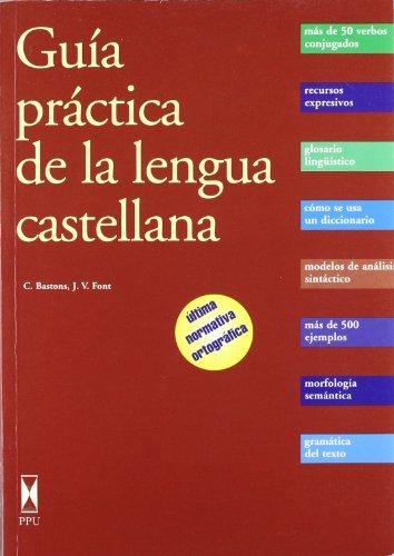 Guia Practica De La Lengua Castellana: Bastons / Font