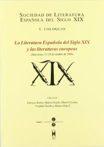 9788447711260: La literatura española del siglo XIX y literaturas europeas
