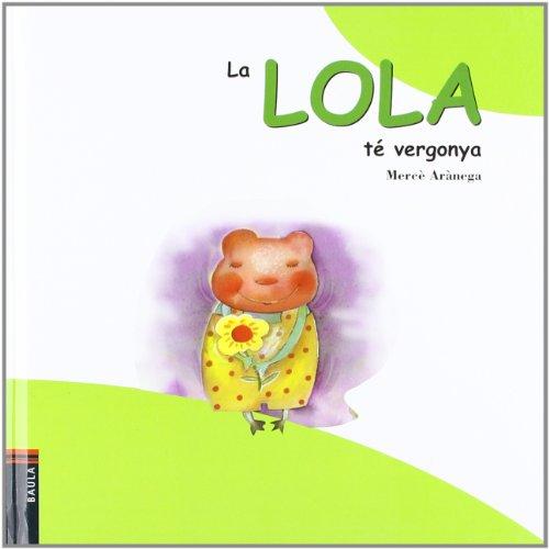 9788447909216: La Lola Te Vergonya