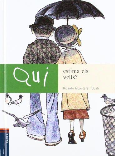 9788447911165: Qui Estima Els Vells? -N-