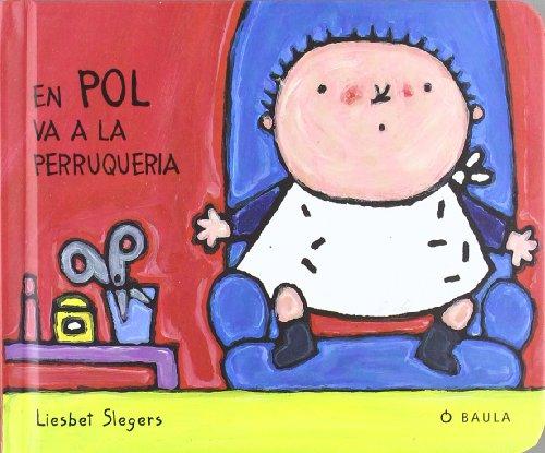 9788447911257: En Pol va a la perruqueria