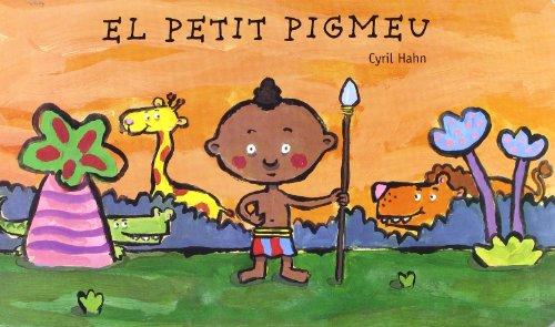 9788447914210: El Petit Pigmeu (Cuca de Llum)