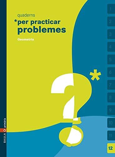 9788447915309: Practicar Problemes 12