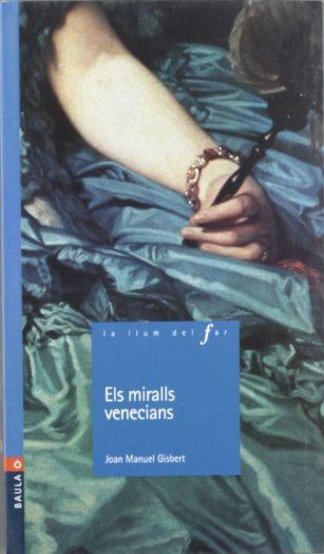 9788447915873: Els Miralls Venecians -N- (La Llum Del Far)