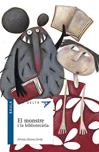 9788447916290: Ala delta serie blava. El monstre i la bibliotecaria