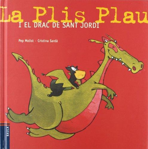 9788447916368: La Plis Plau I El Drac... (La Vaca Plis Plau)