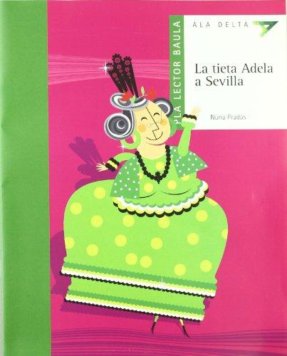 9788447919284: Pla Lector-La Tieta Adela a Sevilla (Viu Llegint!)