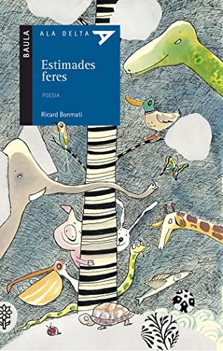 9788447919529: Estimades Feres (ALA DELTA. SERIE AZUL)
