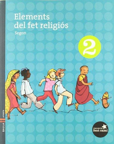 9788447920174: Elements del fet religiós 2n.Primària - Fent Camí (Projecte Fent Camí)