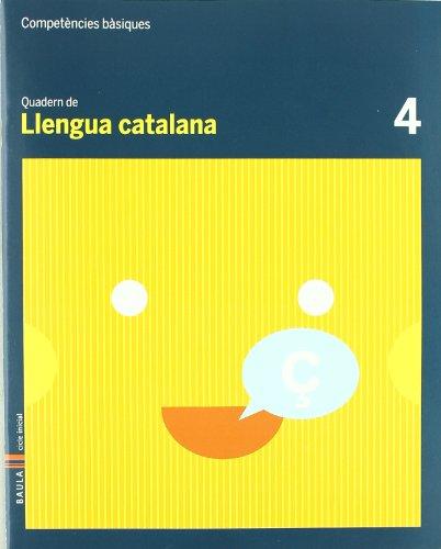 9788447920365: Quadern Llengua Catalana 4 C.Bas.