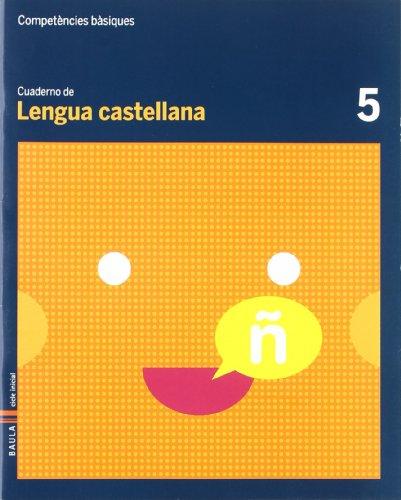 9788447920433: Cuaderno Lengua Castellana 5 C.Bas. (Projecte Competències Bàsiques)