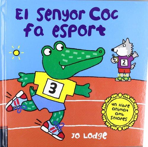 9788447921843: El senyor Coc fa esport