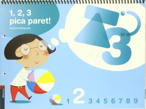 9788447922260: 1, 2, 3 Pica paret - Quadern de Matemàtiques 2 - C.Infantil