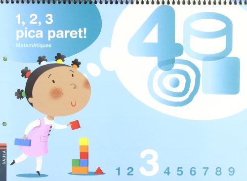9788447922277: 1, 2, 3 Pica paret - Quadern de Matemàtiques 3 - C.Infantil