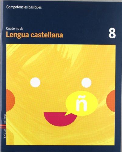 9788447924073: Cuaderno Lengua castellana 8 Cicle mitjà Competències bàsiques - 9788447924073